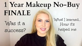 Not Buying Makeup for 1 Year Completed | Final Thoughts
