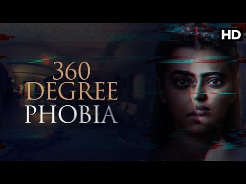 Phobia - Exclusive 360 Degree Experience