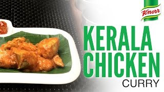 Kerala Chicken Curry Recipe By Knorr
