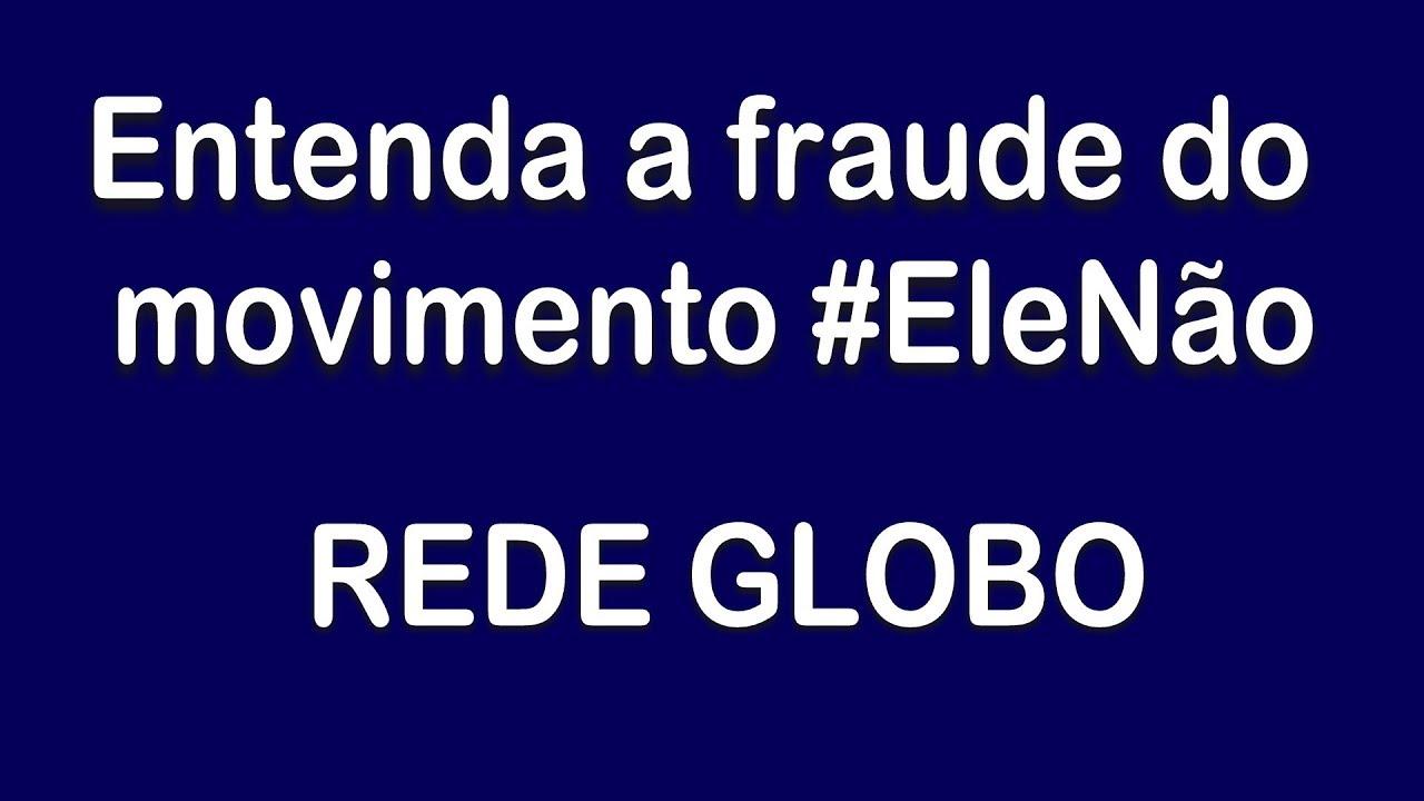 Resultado de imagem para ENTENDA A FRAUDE DO MOVIMENTO # ELE NÃO