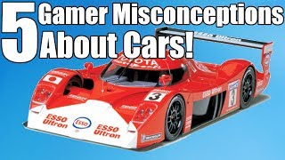 5 Gamer Misconceptions About Cars! PART 2