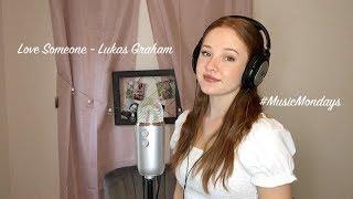 Love Someone - Lukas Graham (Cover by Amanda Nolan) Video
