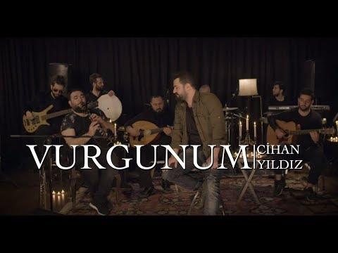 Cihan Yıldız - Vurgunum (Akustik Performans)