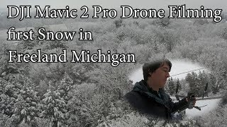 DJI Mavic Pro 2 Drone filming the first Snow in Freeland Michigan 2018