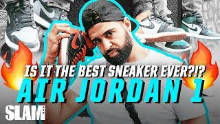 Is the Air Jordan 1 the BEST SNEAKER EVER?!? | SLAM Street Talk