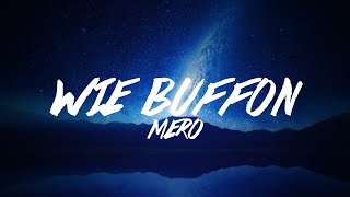 Mero - Wie Buffon Lyrics