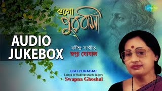 Rabindra Sangeet by Swapna Ghoshal | Best Bengali Tagore Songs Jukebox