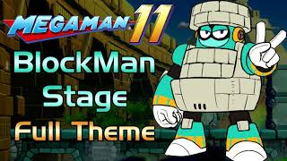 Mega Man 11 OST - BlockMan Stage Music [Full Theme] (Extended)