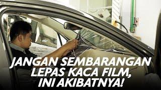 Jangan Sembarangan Lepas Kaca Film, Ini Akibatnya! | GridOto | Videotorial