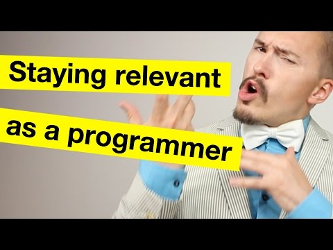 Staying relevant as a programmer