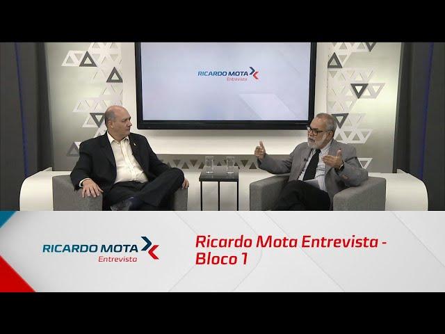Ricardo Mota Entrevista - Bloco 1 - 18/08/2019