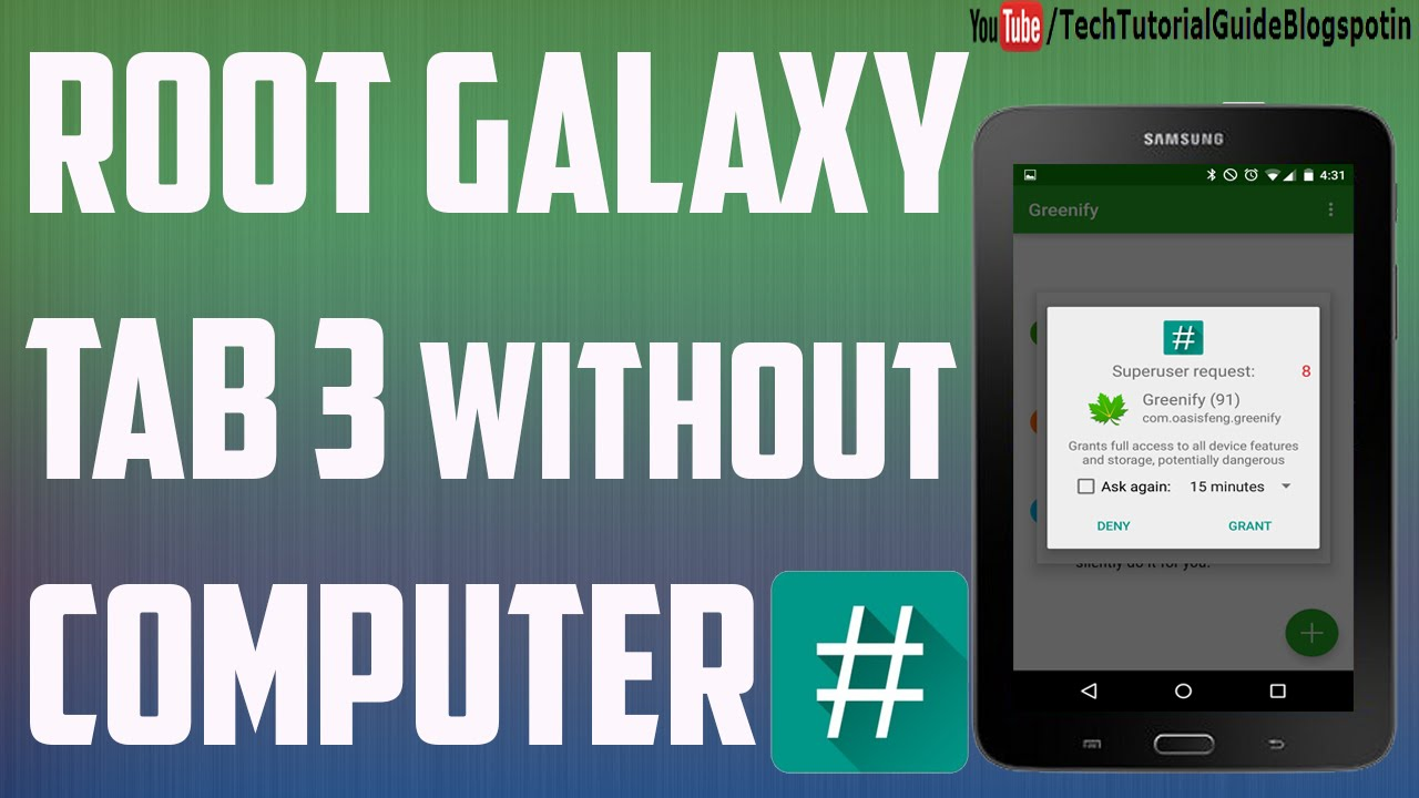 How to Root Samsung Galaxy tab 3 without computer(T210/T210R)