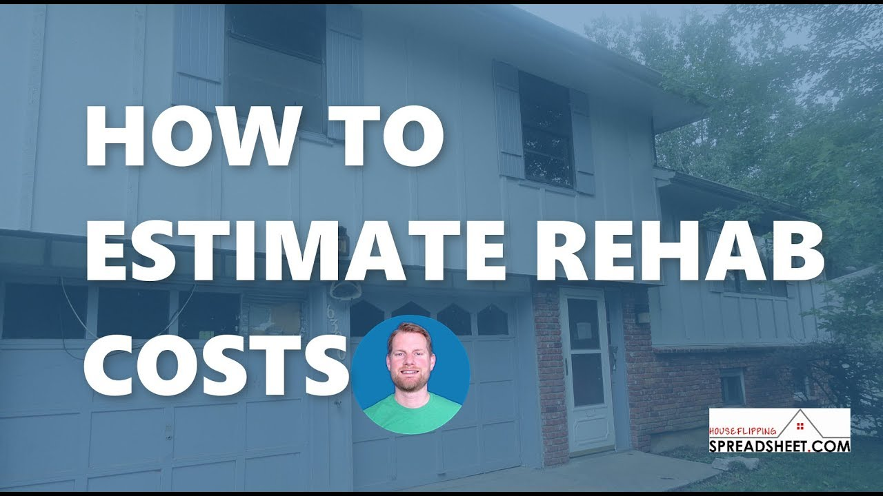 Case Study:  How to Estimate Rehab Costs