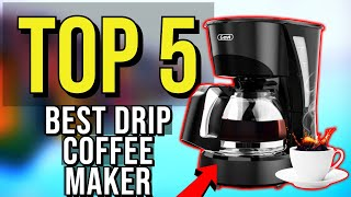 ✅ TOP 5: Best Drip Coffee Maker 2020