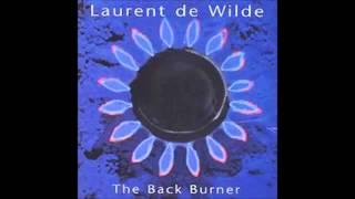 """Laurent De Wilde, """"Yesterdays"""""""