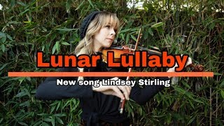 Lindsey Stirling Lunar Lullaby