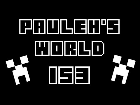 Pauleh's World - Episode 153 'Higher we go'