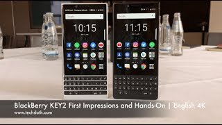 BlackBerry KEY2 First Impressions and Hands On | English 4K