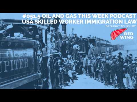 #051.5 OGTW: USA Skilled Worker Immigration Law