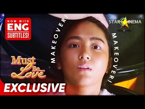 Ang Transformation Ni Patchot! | 'Must Be Love' | Movie Clips
