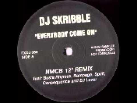 Busta Rhymes & DJ Skribble - Everybody, Come On (NMCB 12
