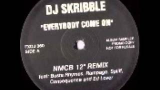"Busta Rhymes & DJ Skribble - Everybody, Come On (NMCB 12"")"