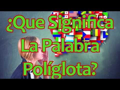¿que-significa-la-palabra-políglota.?