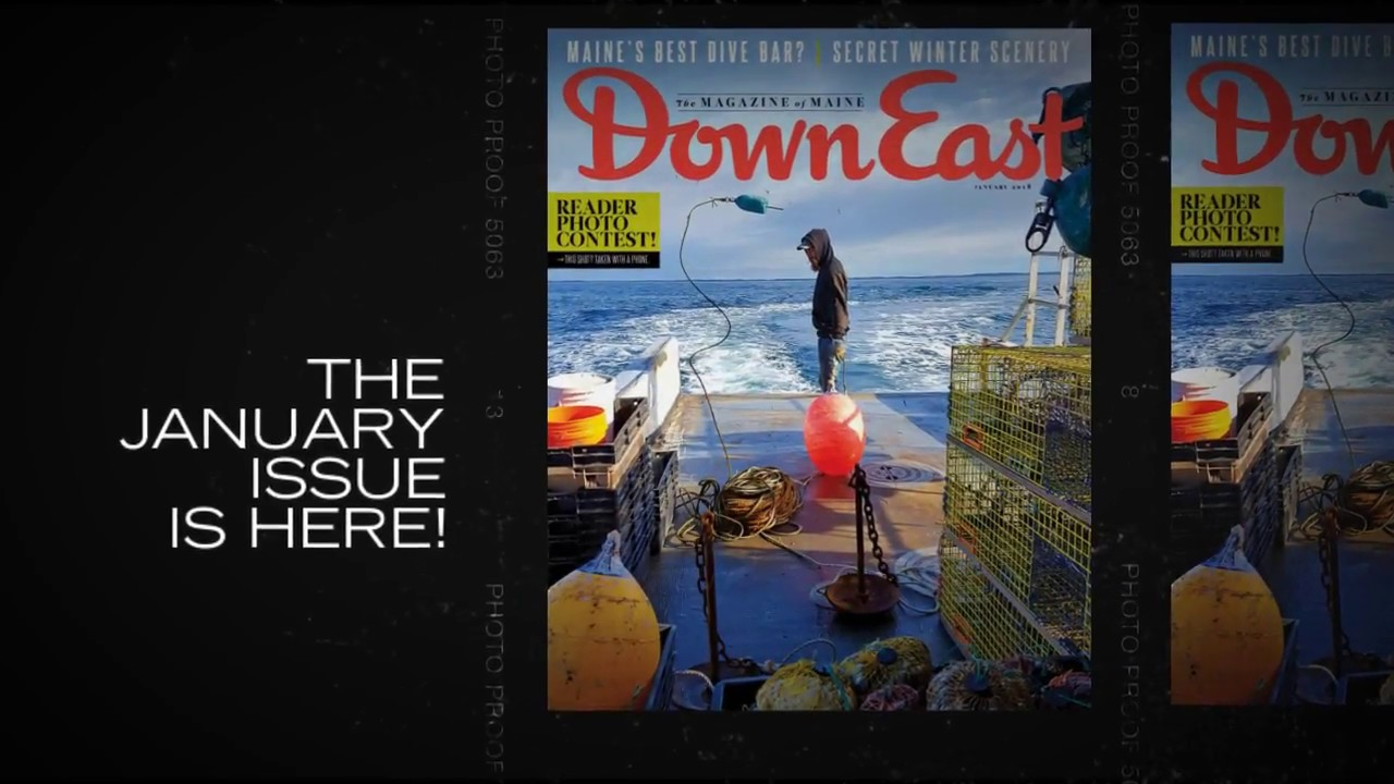 Down East magazine, January 2018 Issue