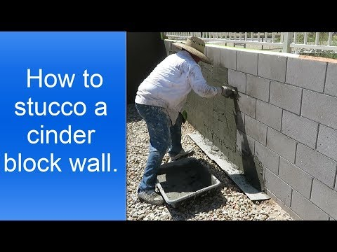 How To Stucco A Cinder Block Wall.