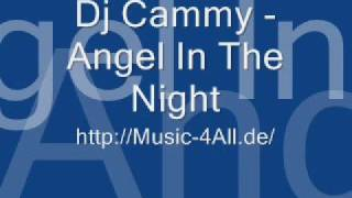 Dj Cammy - Angel In The Night