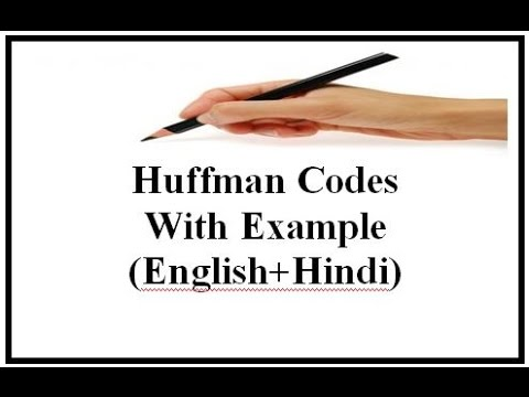 Huffman Code Algorithm with example (English+Hindi)