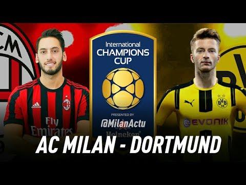 AC MILAN VS BVB DORTMUND - PROMO | International Champions Cup 2017/2018 (AC 米兰) | By MilanActu HD