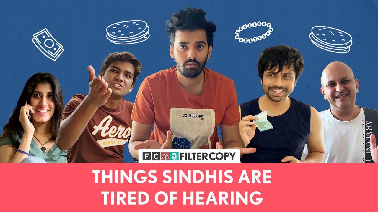 FilterCopy   Things Sindhis Are Tired Of Hearing   Ft. @Sindhionism, Manish, Sanchay, Sanam, Vinayak