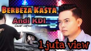 Download Berbeza Kasta (Thomas Arya) ANDI KDI cover