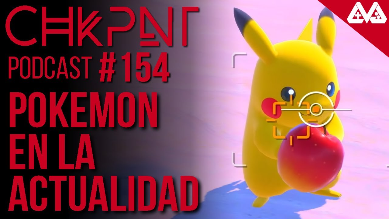 CHKPNT Podcast #154 - Pokemon en la Actualidad, Bort Edition
