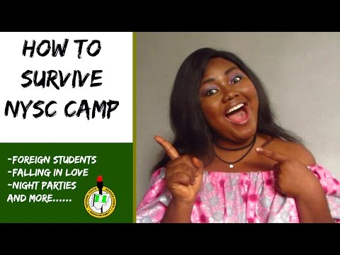 NYSC Orientation Camp |  NYSC CAMP SURVIVAL TIPS