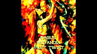Vagus   Plot Twist Original Mix