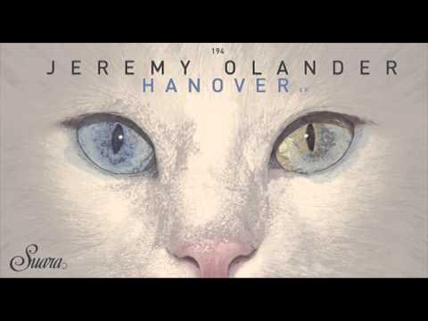 Jeremy Olander - Hanover (Original Mix) [Suara]