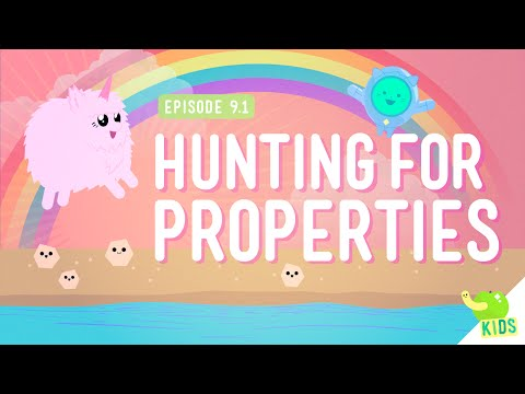 Hunting for Properties: Crash Course Kids #9.1