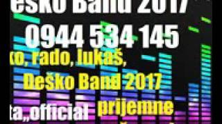 Deško Band 2017 e Fajta demo offiacial lukas, desko, rado