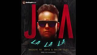 Joa - La La La (Masacre Pa Lapiz & Shelow Shaq) [Official Audio]