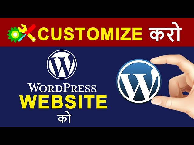How to Build and Customize a WordPress Website in HINDI | WordPress Beginners Step by Step Guide