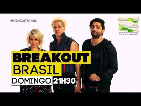 Breakout Brasil - Chamada Final