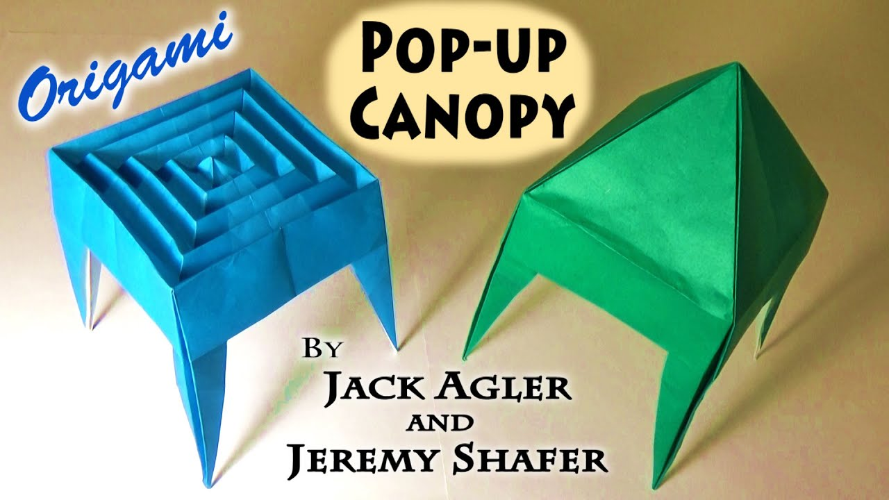 Origami Pop-up Canopy - YouTube - photo#42