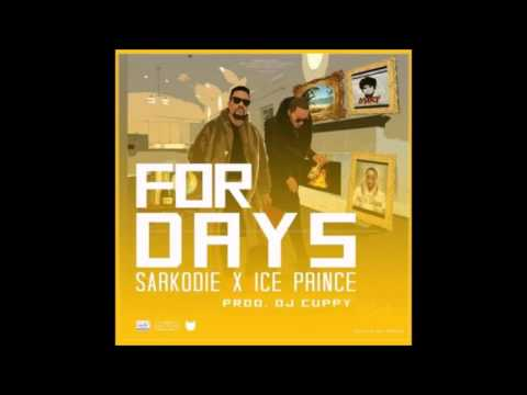 Ice Prince & Sarkodie – For Days