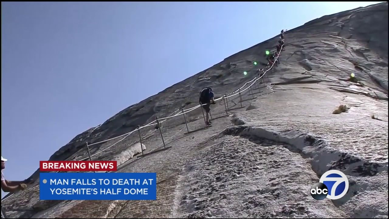 Hiker falls to his death at Half Dome cables in Yosemite