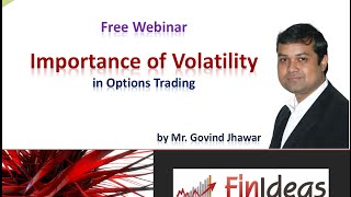 Free Webinar : Importance of Volatility in Options Trading