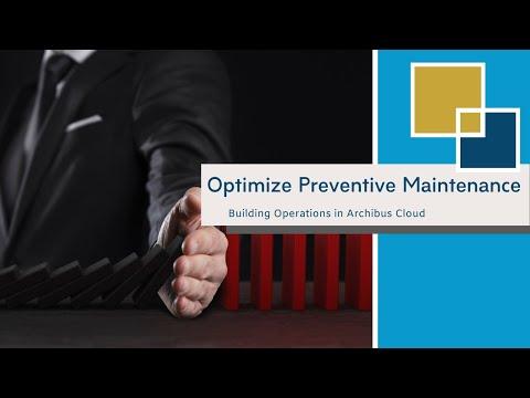 Optimize Preventive Maintenance with Archibus Cloud