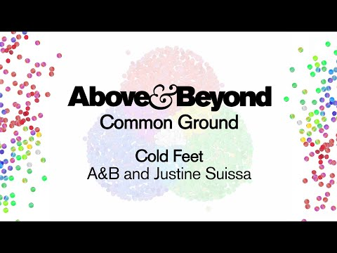 Above & Beyond & Justine Suissa  Cold Feet