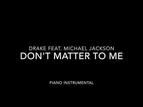Don't Matter To Me Piano Instrumental